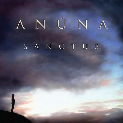 Sanctus by Anúna