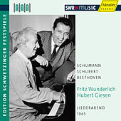 Fritz Wunderlich and Hubert Giesen Perform Schumann, Schubert, & Beethoven by Fritz Wunderlich