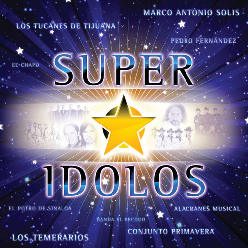 Super Estrellas Idolos by Various Artists