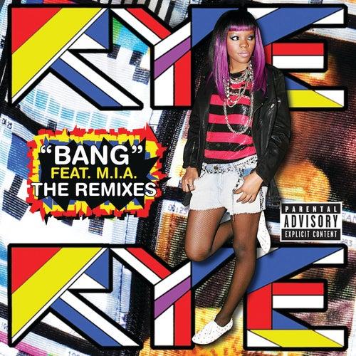 Bang by Rye Rye
