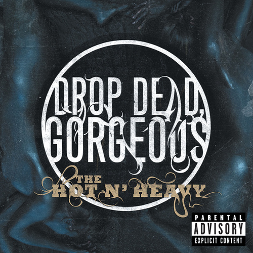 The Hot N' Heavy by Drop Dead, Gorgeous