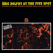 At The Five Spot, Vol. 2 [Rudy Van Gelder Remaster] by Eric Dolphy
