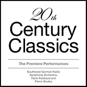 20th Century Classics - The Premiere Performances by Various Artists