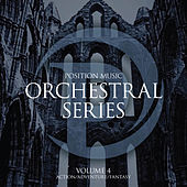 Position Music - Orchestral Series Vol. 4 - Action/Adventure/Fantasy (Non-Choir) by James Dooley