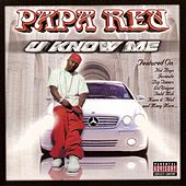 You Know Me by Papa Reu