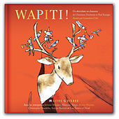 Wapiti ! by Various Artists