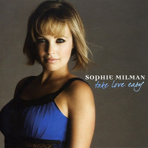 Take Love Easy by Sophie Milman