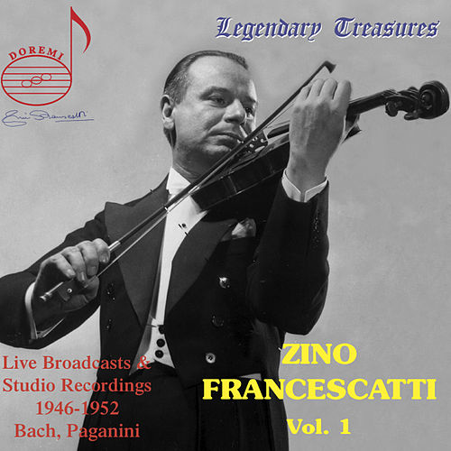 Zino Francescatti, Vol. 1 by Zino Francescatti