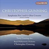 GUNNING, C.: Symphonies Nos. 3 and 4 / Oboe Concerto (V. Gunning, Royal Philharmonic, C. Gunning) by Christopher Gunning
