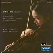 Violin Recital: Yang, Sinn - DEBUSSY, C. / SCHUBERT, F. / BARTOK, B. / WIDMANN, J. / PIAZZOLLA, A. by Various Artists