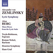 ZEMLINSKY, A. von: Lyric Symphony / BERG, A.: 3 Pieces from the Lyric Suite (Robinson, Trekel, Houston Symphony, Graf) by Various Artists
