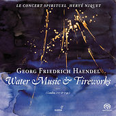 HANDEL, G.F.: Water Music / Music for the Royal Fireworks (Le Concert Spirituel, Niquet) by Herve Niquet