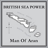 Man Of Aran by British Sea Power