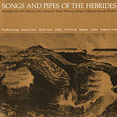 Songs and Pipes of the Hebrides by Various Artists