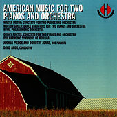 Piston, Gould, Porter: American Music for Two Pianos and Orchestra by Joshua Pierce