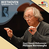 Beethoven: Symphonies Nos. 1 & 3 by Royal Flemish Philharmonic