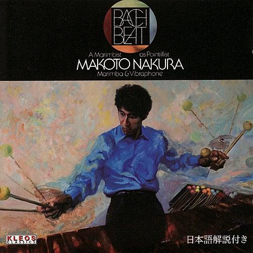 Bach Beat - A Marimbist As Pointillist by Makoto Nakura