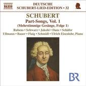 SCHUBERT, F.: Lied Edition 32 - Part Songs, Vol. 1 by Ulrich  Eisenlohr