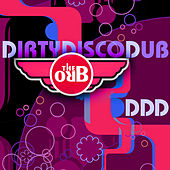 DDD (Dirty Disco Dub) Remixes by The Orb