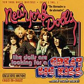Great Big Kiss by New York Dolls