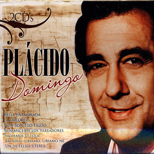 Grandes Éxitos De Plácido Domingo by Placido Domingo