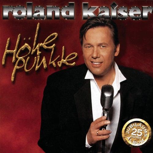 Höhepunkte by Roland Kaiser