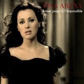 Aimer Jusqu'à l'impossible by Tina Arena