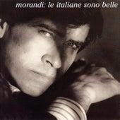 Le Italiane Sono Belle by Gianni Morandi