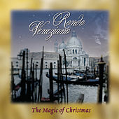The Magic Of Christmas by Rondò Veneziano