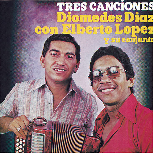Tres Canciones by Diomedes Diaz