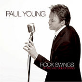 Rock Swings by Paul Young