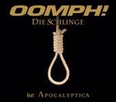 Die Schlinge by Oomph