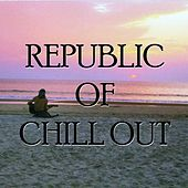 Republic of chill out by Various Artists