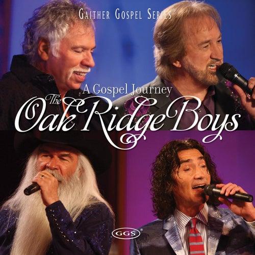 A Gospel Journey by The Oak Ridge Boys