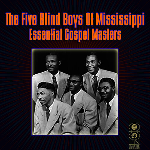 Essential Gospel Masters by The Five Blind Boys Of Mississippi