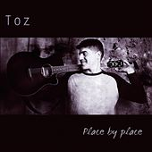 Place By Place by Toz