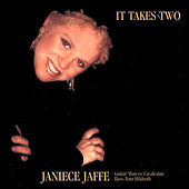 It Takes Two by Janiece Jaffe