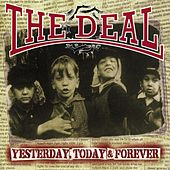 Yesterday, Today & Forever by The Deal