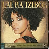 Let The Truth Be Told [Deluxe] by Laura Izibor