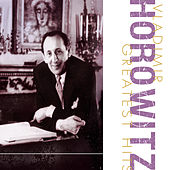 Greatest Hits by Vladimir Horowitz