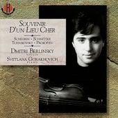 Souvenir D'Un Lieu Cher - Berlinksy & Gorakhovich Perform Schedrin, Schnittke, Tchaikovsky & Prokofiev by Dimitri Berlinsky