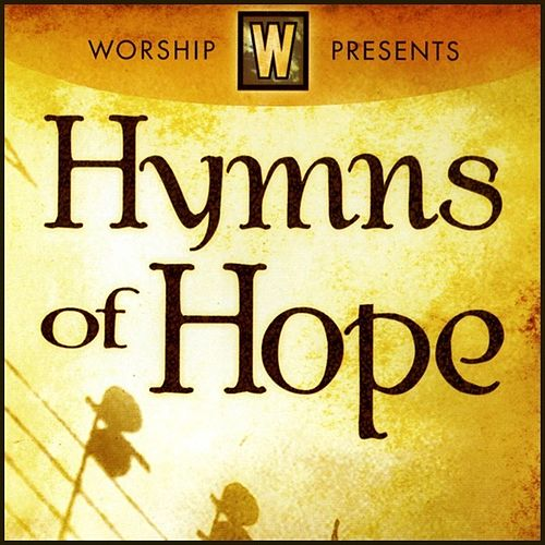 Hymns Of Hope by Various Artists