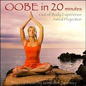 Astral Projection (Out of Body Experience) In 20 Minutes by Binaural