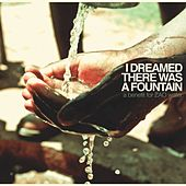 I Dreamed There Was a Fountain by Various Artists