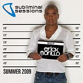 Subliminal Sessions Summer 2009 - mixed by Erick Morillo by Various Artists