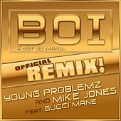 Boi! [feat. Gucci Mane] by Young Problemz