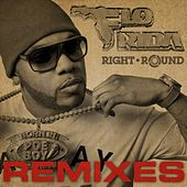 Right Round Remixes by Flo Rida