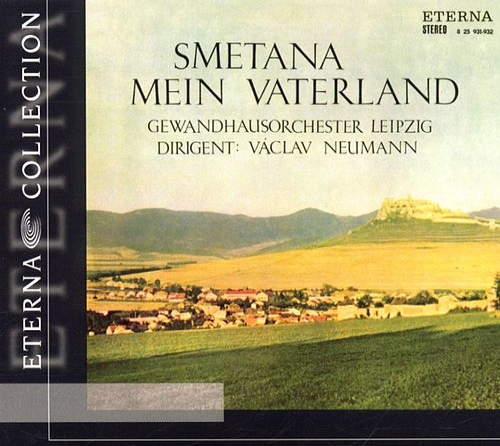 Bedrich Smetana: Mein Vaterland/Ma Vlast by Gewandhausorchester Leipzig