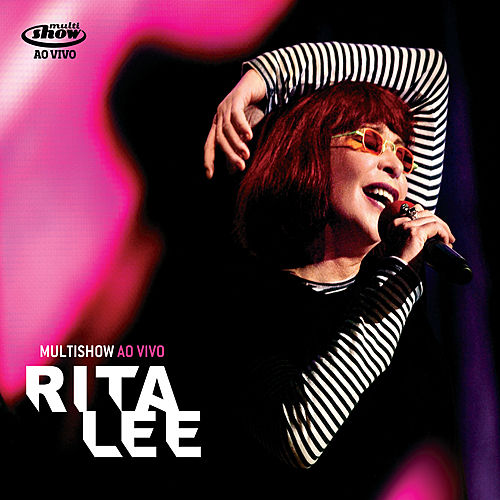 Multishow Ao Vivo - Rita Lee by Rita Lee
