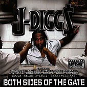 Both Sides of the Gate (Original Release) by J-Diggs